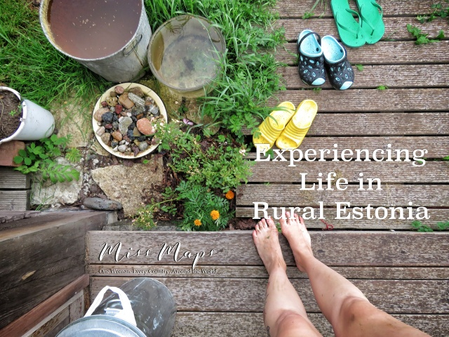 Experiencing Life in Rural Estonia - by Anika Mikkelson - Miss Maps - www.MissMaps.com